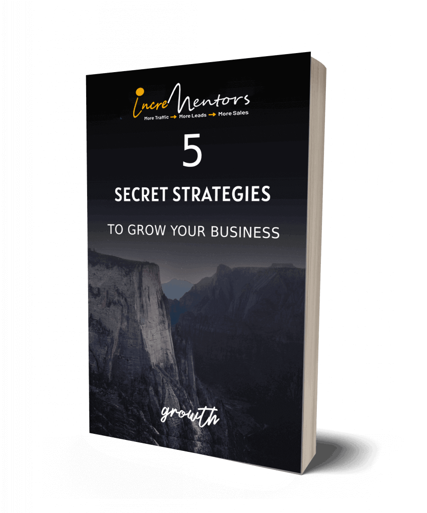 5 secret strategies to grow your business